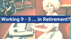 Working in Retirement | Dolly